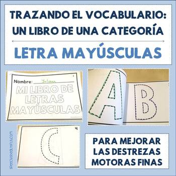 Spanish Tracing Mini-Book: Letras mayúsculas - Uppercase Letters