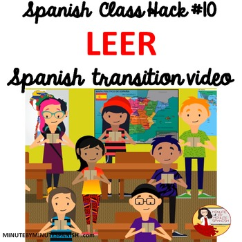 Spanish Transition Video - CI Routines Improve Class Management - Reading Leer