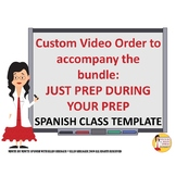 Spanish Transition Videos Custom Bundle for Claudia