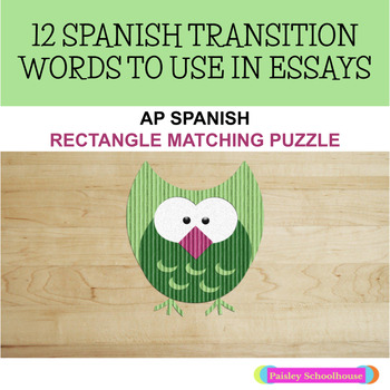 Spanish Transitional Words: AP Spanish Transitional Words Matching Puzzle