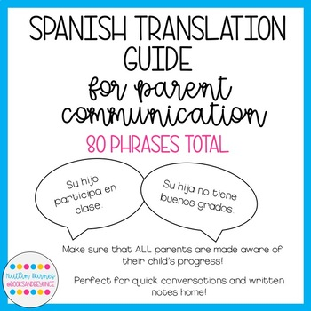 Spanish Translation Guide for Parent Communication (all grades)