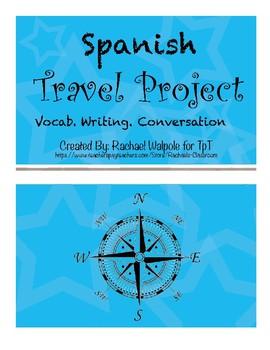 Spanish Travel Project  Vocab/Conversation/Writing