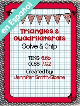 "Spanish Triangles and Quadrilaterals ""Solve and Snip"" - Word Problems"