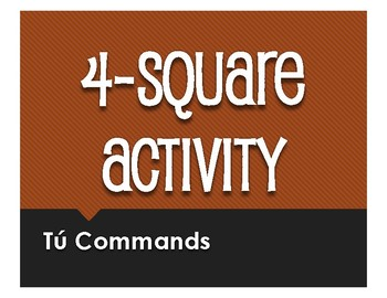 Spanish Tú Commands Four Square Activity