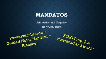 Spanish Tú Commands: Mandatos Notes & Practice