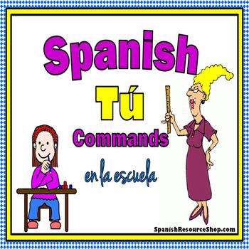 Spanish Informal Commands Practice EN LA ESCUELA