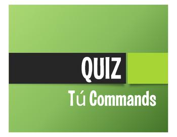 Spanish Tú Commands Quiz