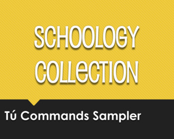 Spanish Tú Commands Schoology Collection Sampler