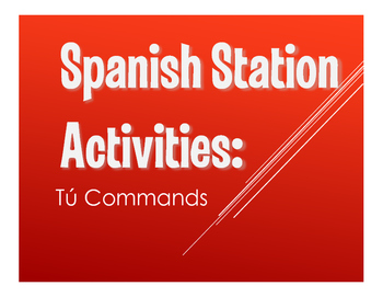 Spanish Tú Commands Stations