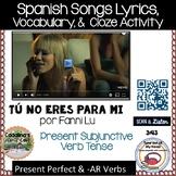 """Spanish """"Tú No Eres Para Mi"""" por Fanny Lu Letra Cloze Activity - Subjunctive -"""