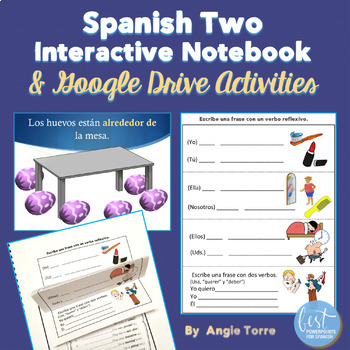Spanish Two Interactive Notebook and Google Drive Activities