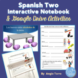 Spanish Two Interactive Notebook and Google Drive Activities Distance Learning