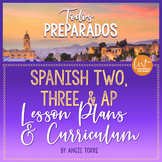 Spanish Two, Three, and AP Spanish Lesson Plans (VHL) and Curriculum Bundle