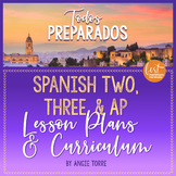 Spanish Two | Three and AP Spanish Lesson Plans and Curriculum Bundle