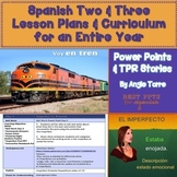 Spanish Two and Three Lesson Plans and Curriculum for an Entire Year