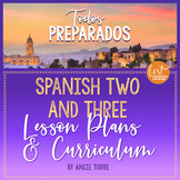 Spanish Two and Three Lesson Plans and Curriculum for an Entire Year Bundle