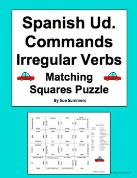 Spanish Ud. Commands Irregular Verbs 2 Matching Squares Puzzles