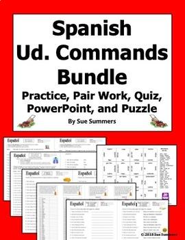Spanish Ud. Commands - Practice, Pair Work, Quiz and Puzzle