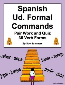 Spanish Ud. Formal Commands Pair Work Escaleras Activity and Quiz