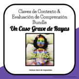 Spanish Claves de Contexto & Evaluación A Bad Case of Stri