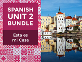 Spanish Unit 2 Bundle: Esta es mi Casa - This is my Home