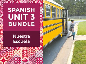 Spanish Unit 3 Bundle: Nuestra Escuela - Our School