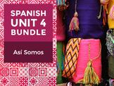 Spanish Unit 4 Bundle: Así Somos - The Way We Are