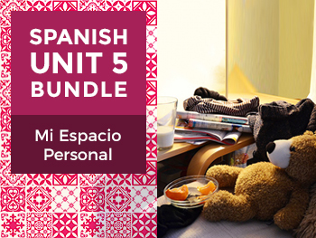 Spanish Unit 5 Bundle: Mi Espacio Personal - My Personal Space