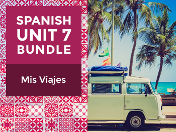 Spanish Unit 7 Bundle: Mis Viajes - My Travels
