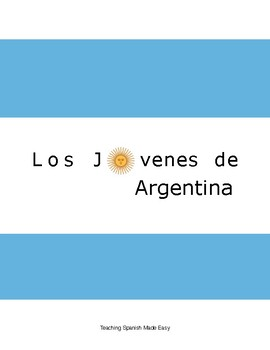 Identity in Argentine Teens- viewing, listening and speaking activity