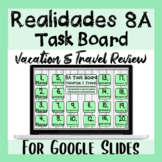 Travel in Spanish Task Board   Viajar Vacaciones Realidades 8A Review