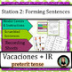 Spanish Vacations: IR in the Preterit & Activities Sentence Structure Centers
