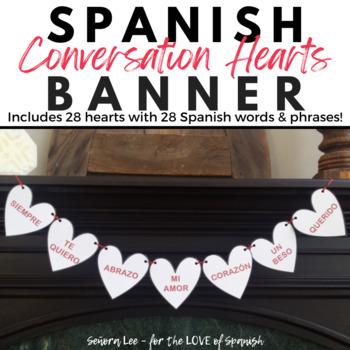 Spanish Valentine BANNER Spanish Conversation Hearts