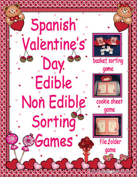 Spanish Valentine's Day Edible and Non Edible Sorting Games