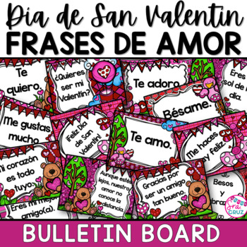 Spanish Valentine's Day:  Frases de Amor