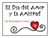 Spanish Valentine's Day Story - El día del Amor y la Amistad