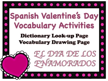 DIA DE LOS ENAMORADOS Spanish Valentine's Day Vocabulary Activities