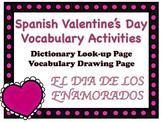 DIA DE LOS ENAMORADOS Spanish Valentine's Day Vocabulary A