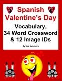 Spanish Valentine's Day Vocabulary, 34 Word Crossword and Picture IDs
