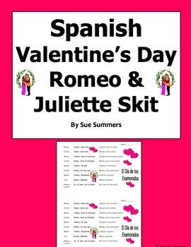 Spanish Valentine's Day Romeo and Juliette Skit