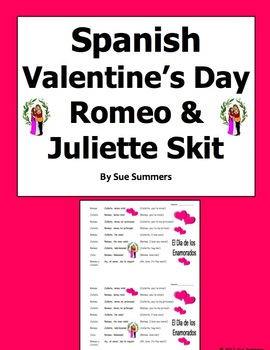 Spanish Valentine's Day Romeo and Juliette Skit