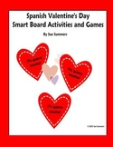 Spanish Valentine's Day SmartBoard Games & Activities