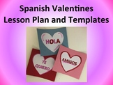 Spanish Valentines Lesson Plan and Templates