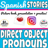 Direct object pronouns in Spanish - Story with audio (dist