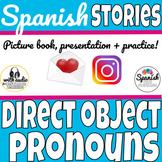 Spanish story: direct object pronouns