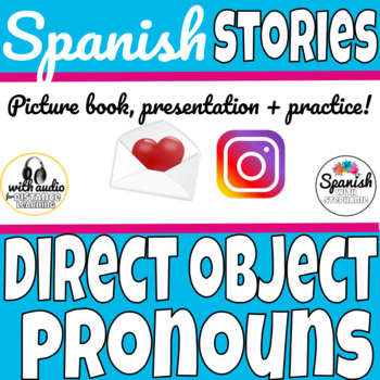 Spanish Reading:  Direct object pronouns