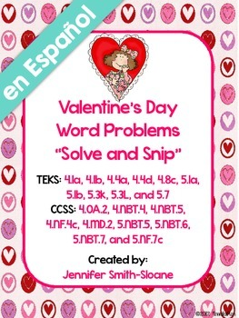Spanish Valentine's Word Problems Solve and Snip- 4th & 5th- Common Core