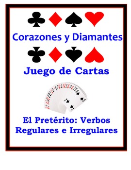 Spanish Preterite (Regular & Irregular) Speaking Activity: Playing Cards, Groups