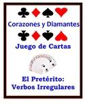 Spanish Preterite (Irregular) Speaking Activity: Playing Cards, Groups