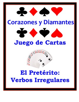 Spanish Preterite (Irregular) Speaking Activity: Playing Cards, Groups